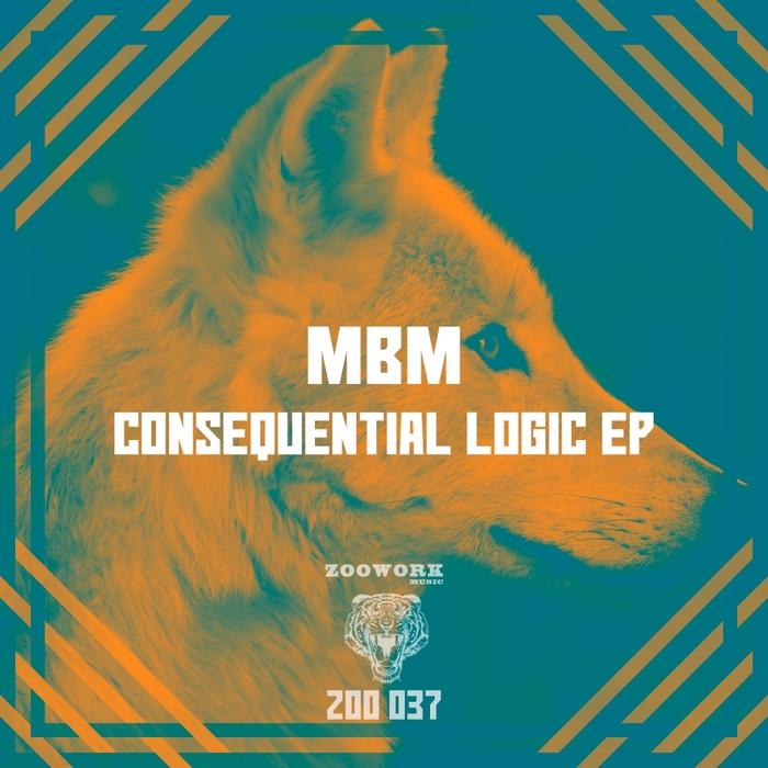 MBM - Consequential Logic EP