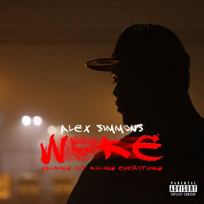 ALEX SIMMONS - W.O.K.E. (Explicit)
