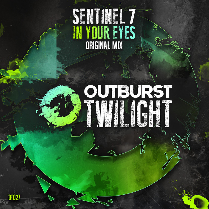 SENTINEL 7 - In Your Eyes