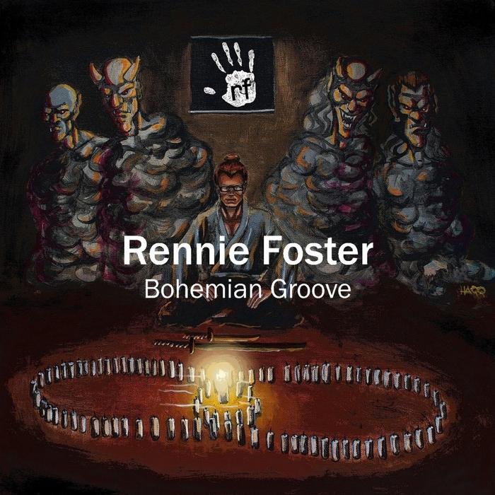 RENNIE FOSTER - Bohemian Groove