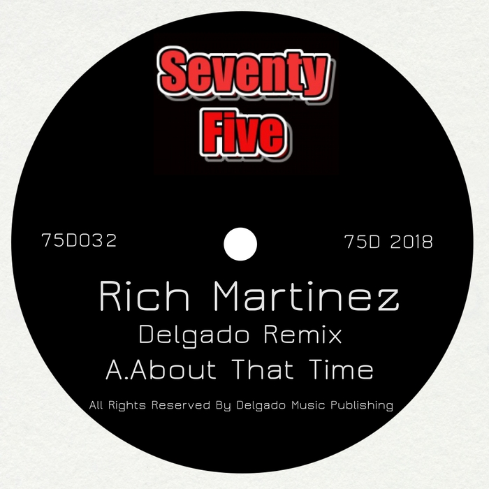 RICH MARTINEZ - About That Time