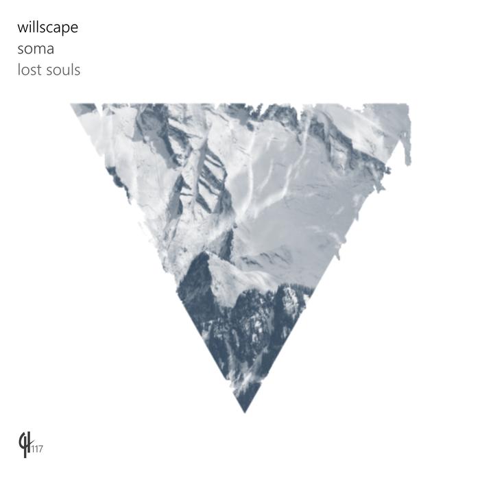 WILLSCAPE - SoMa/Lost Souls