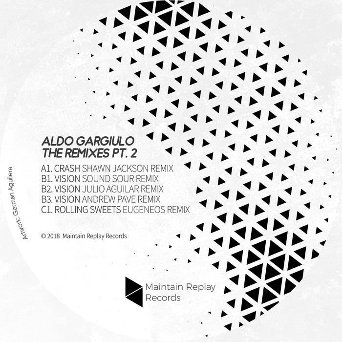 ALDO GARGIULO - The Remixes Part 2