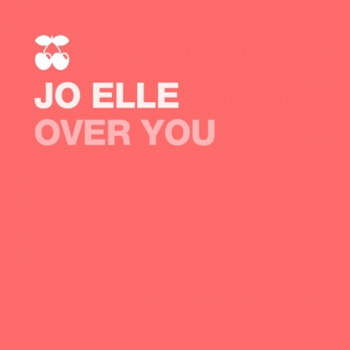 JO-ELLE - Over You