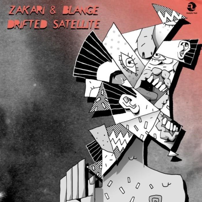 ZAKARI & BLANGE - Drifted Satellite