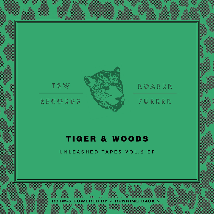 TIGER & WOODS - Unleashed Tapes Vol 2