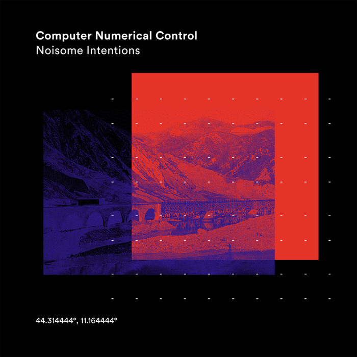 COMPUTER NUMERICAL CONTROL - Noisome Intentions