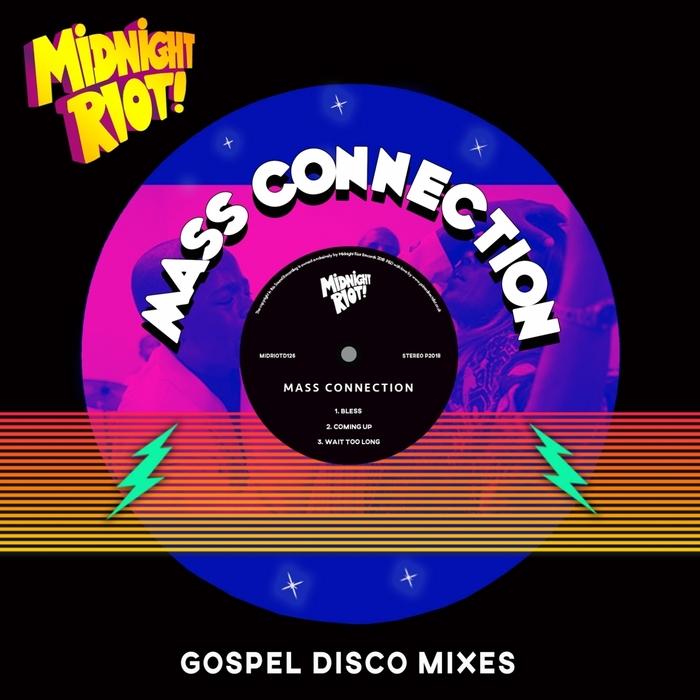 Mass Connection – Gospel Disco Mixes [Midnight Riot]