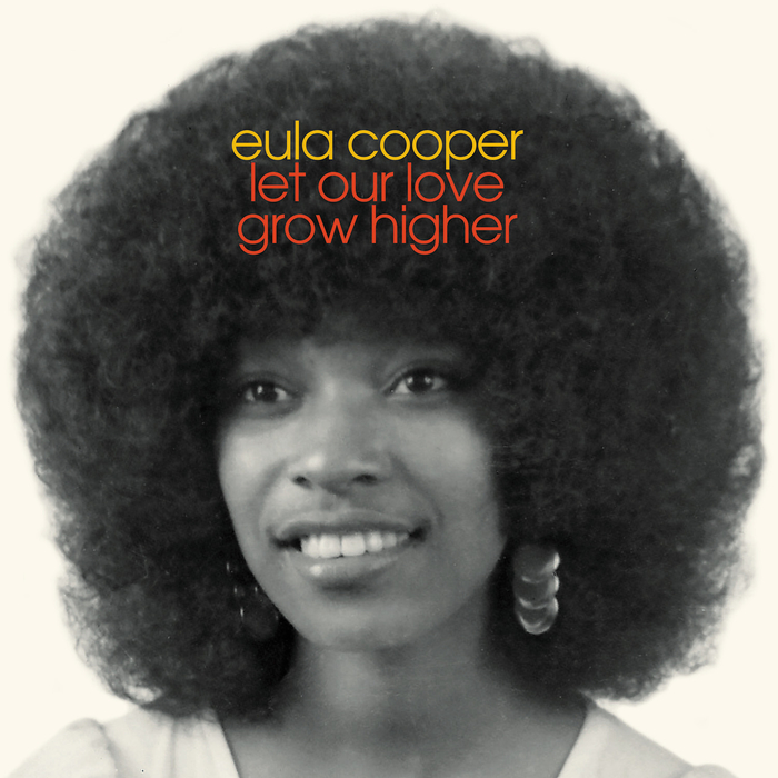 EULA COOPER - Let Our Love Grow Higher