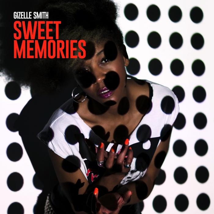 GIZELLE SMITH - Sweet Memories