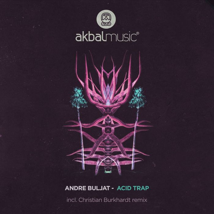 ANDRE BULJAT - Acid Trap