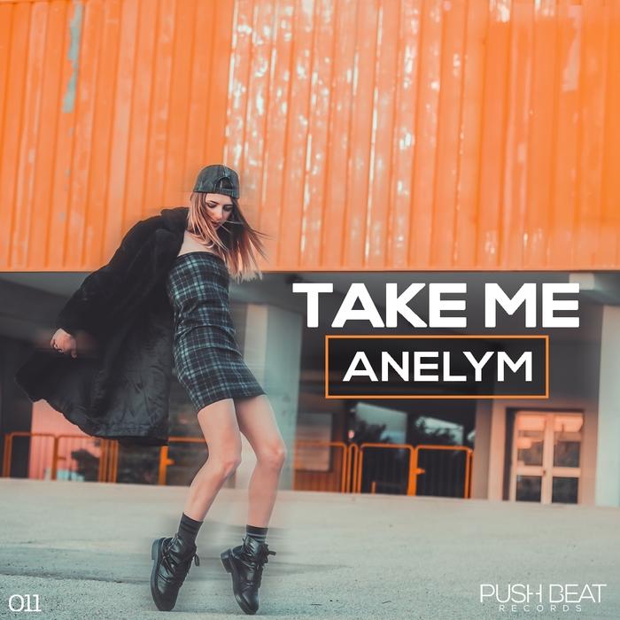ANELYM - Take Me