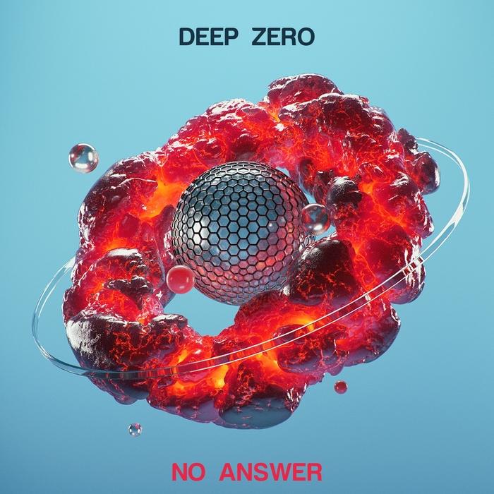 DEEP ZERO - No Answer