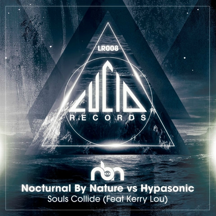 NOCTURNAL BY NATURE vs HYPASONIC feat KERRY LOU - Souls Collide