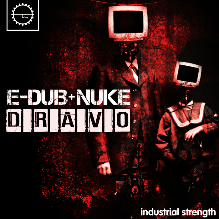 E-DUB/NUKE - Dravo