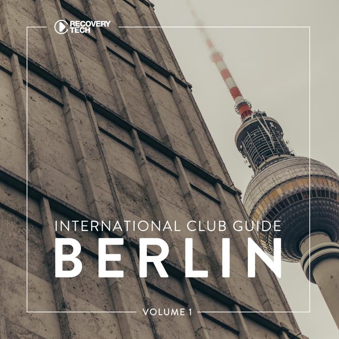 VARIOUS - International Club Guide Berlin Vol 1