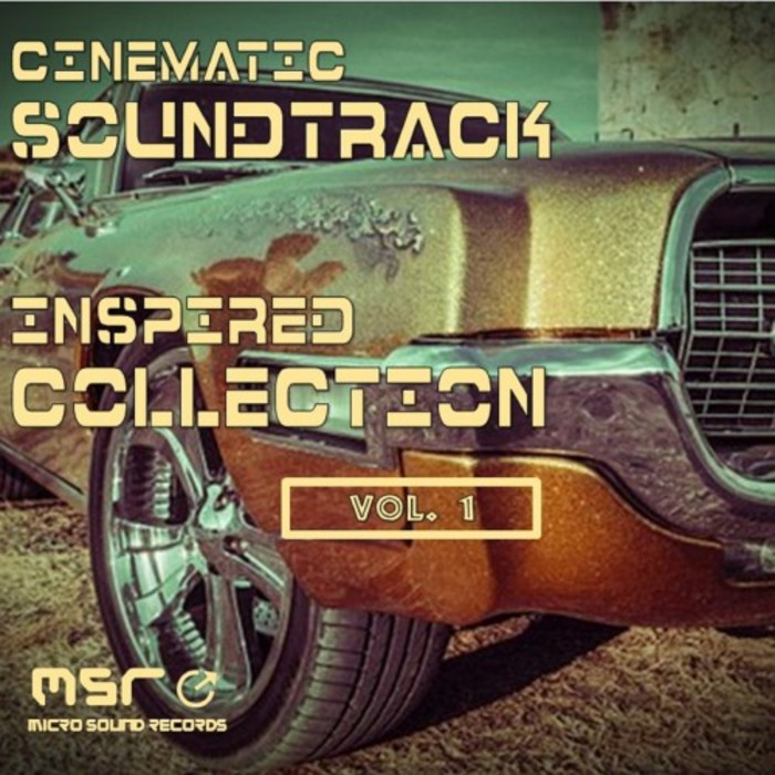 VARIOUS - Cinematic Soundtrack Inspired Collection Vol 1