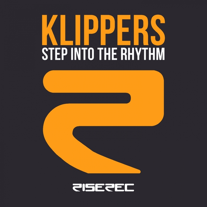 KLIPPERS - Step Into The Rhythm