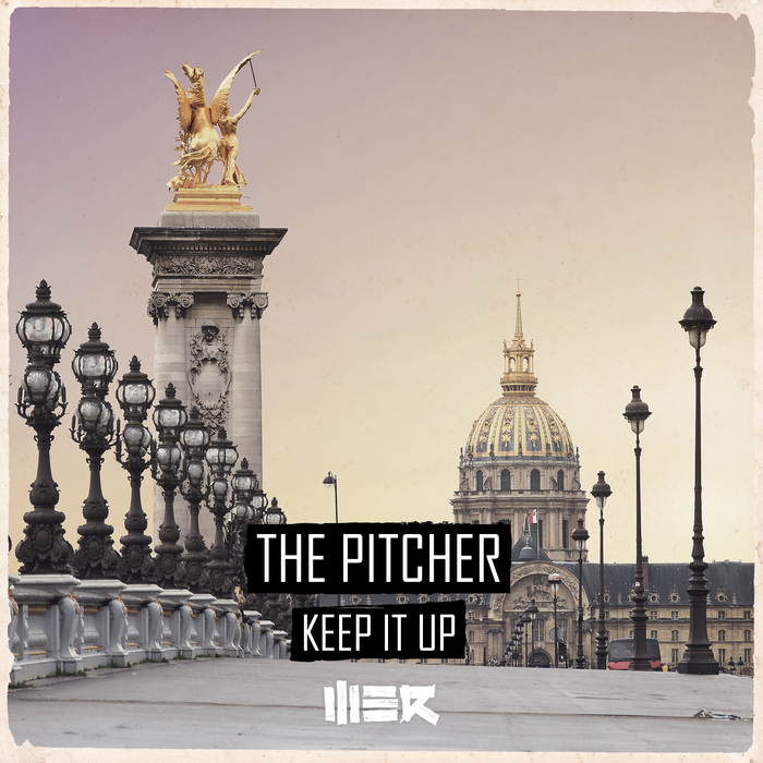 THE PITCHER - Keep It Up
