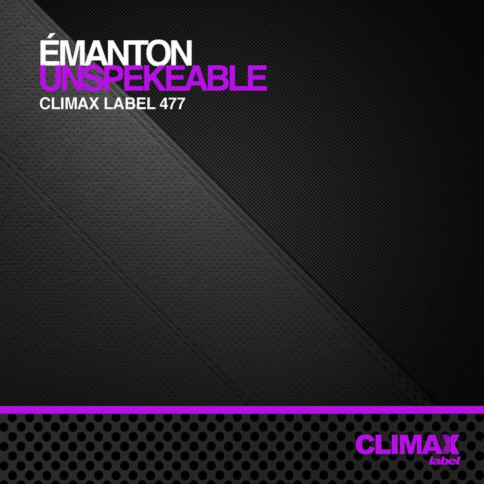 EMANTON - Unspekeable