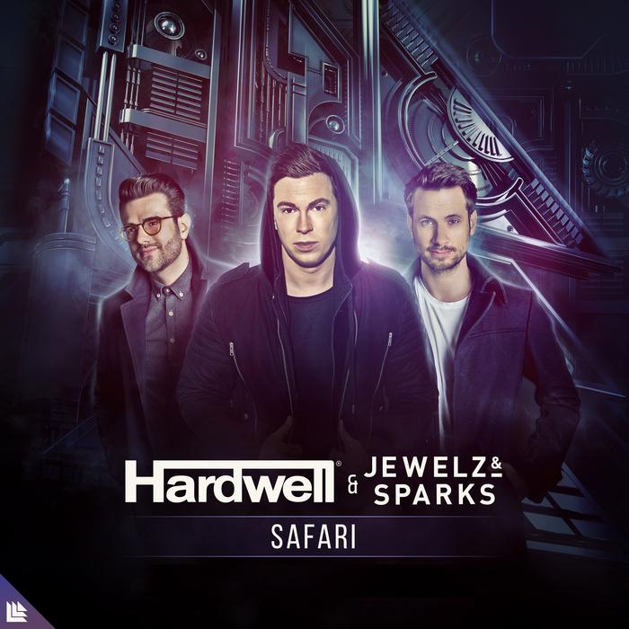 HARDWELL & JEWELZ & SPARKS - Safari