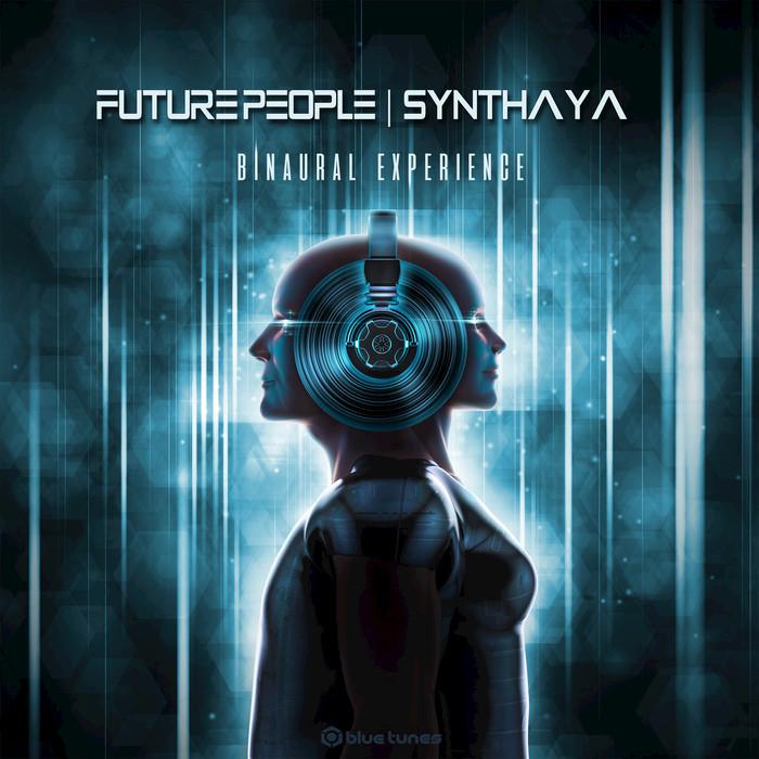 FUTURE PEOPLE/SYNTHAYA - Binaural Experience