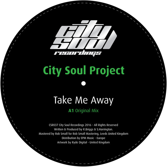 CITY SOUL PROJECT - Take Me Away