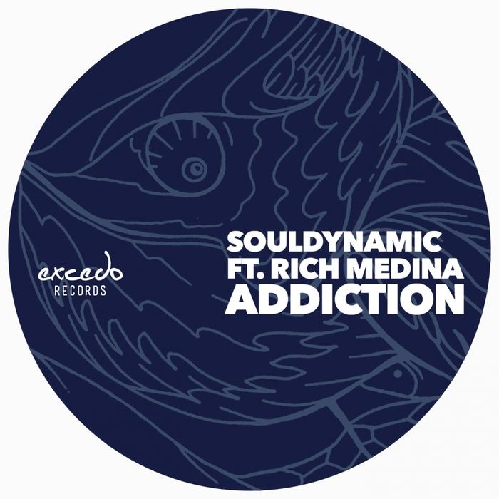 SOULDYNAMIC feat RICH MEDINA - Addiction