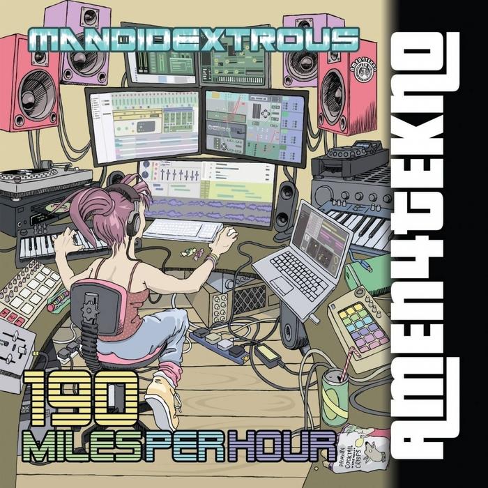 MANDIDEXTROUS - 190 Miles Per Hour