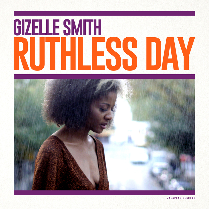 GIZELLE SMITH - Ruthless Day