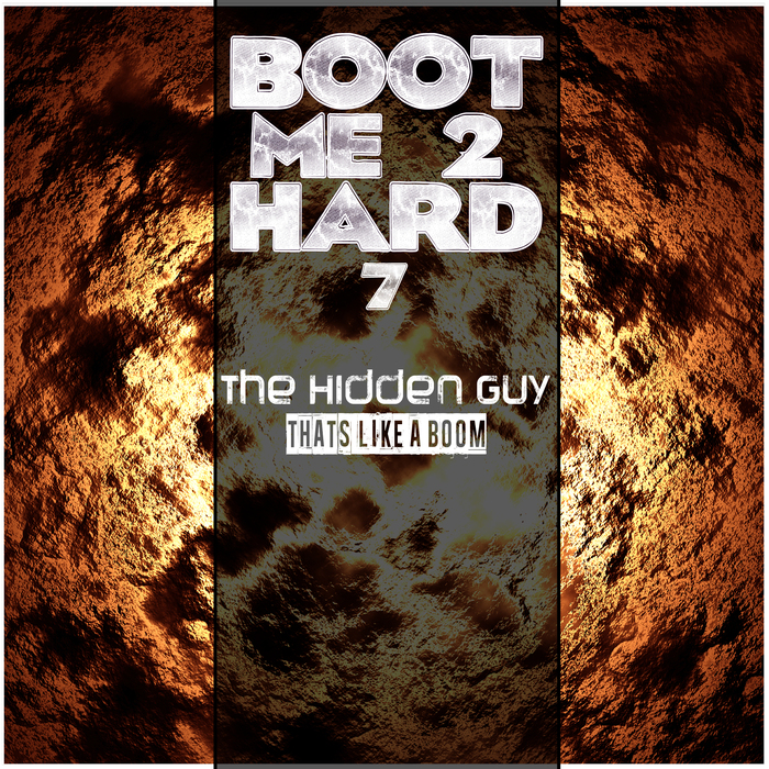 THE HIDDEN GUY - Thats Like A Boom