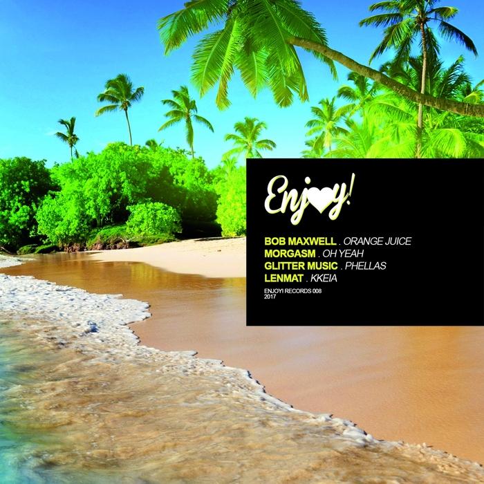 BOB MAXWELL/MORGASM/GLITTER MUSIC/LENMAT - Enjoy! 008