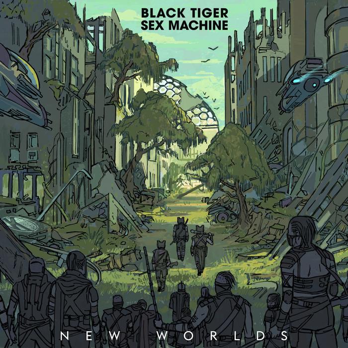 BLACK TIGER SEX MACHINE - New Worlds