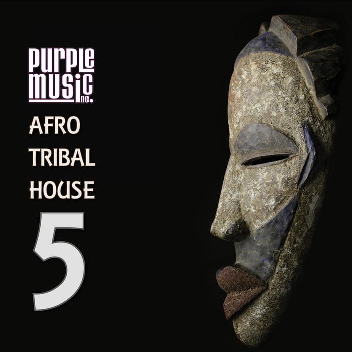 Va best of afro tribal house 5 purple music for Tribal house djs