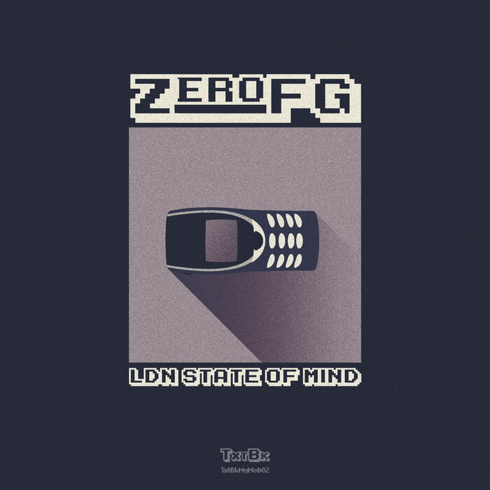 ZEROFG - Ldn State Of Mind