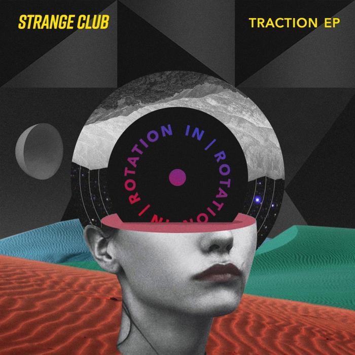 STRANGE CLUB - Traction EP
