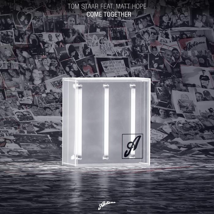TOM STAAR feat MATT HOPE - Come Together
