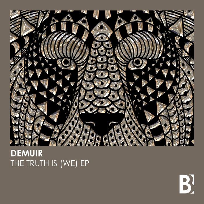 DEMUIR - The Truth Is (WE) EP