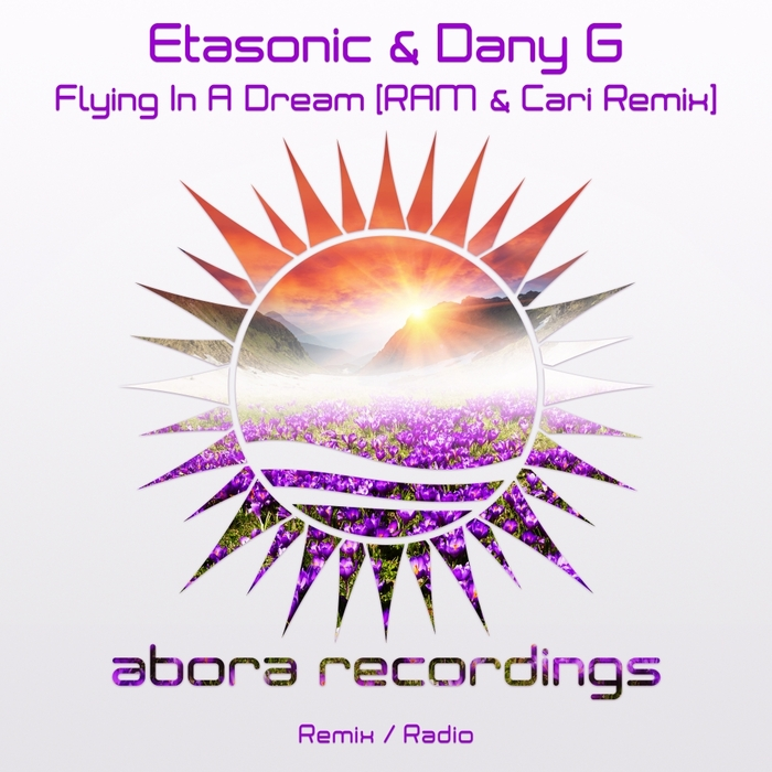 ETASONIC & DANY G - Flying In A Dream (RAM & Cari Remix)