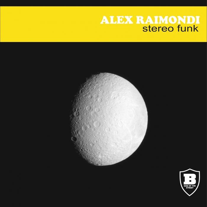 ALEX RAIMONDI - Stereo Funk