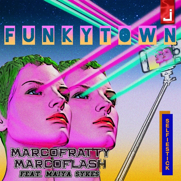 MARCO FRATTY/MARCO FLASH - Funkytown (feat Maiya Sykes)
