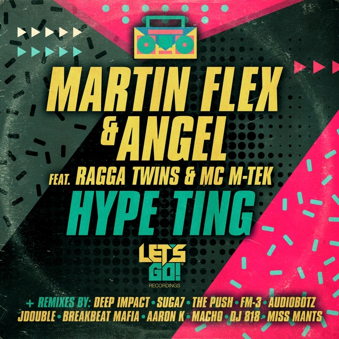 MARTIN FLEX & ANGEL feat RAGGA TWINS & MC M-TEK - Hype Ting