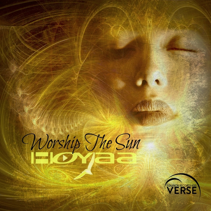 HOYAA - Worship The Sun