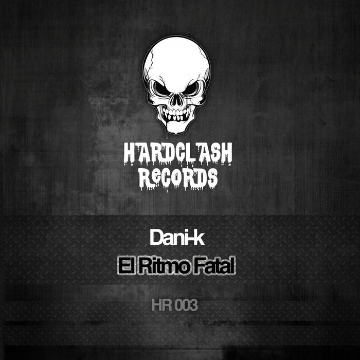 DANI-K - El Ritmo Fatal