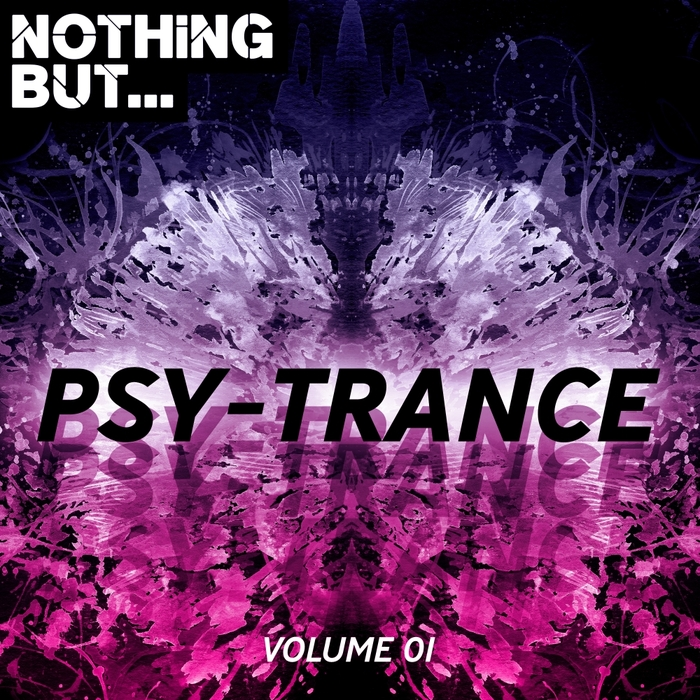VARIOUS - Nothing But... Psy Trance Vol 01