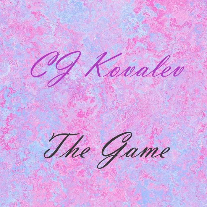 CJ KOVALEV - The Game