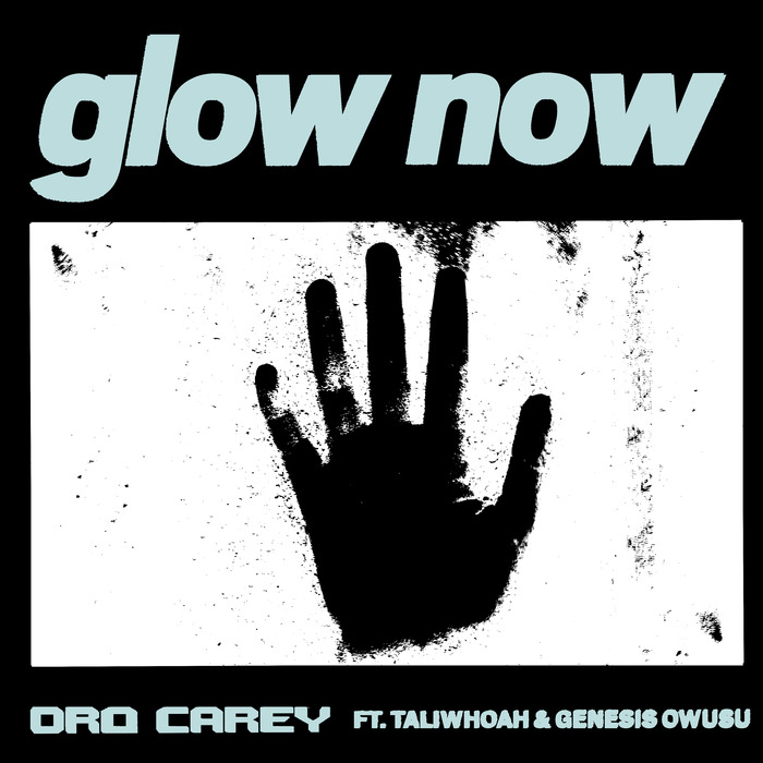 DRO CAREY - Glow Now