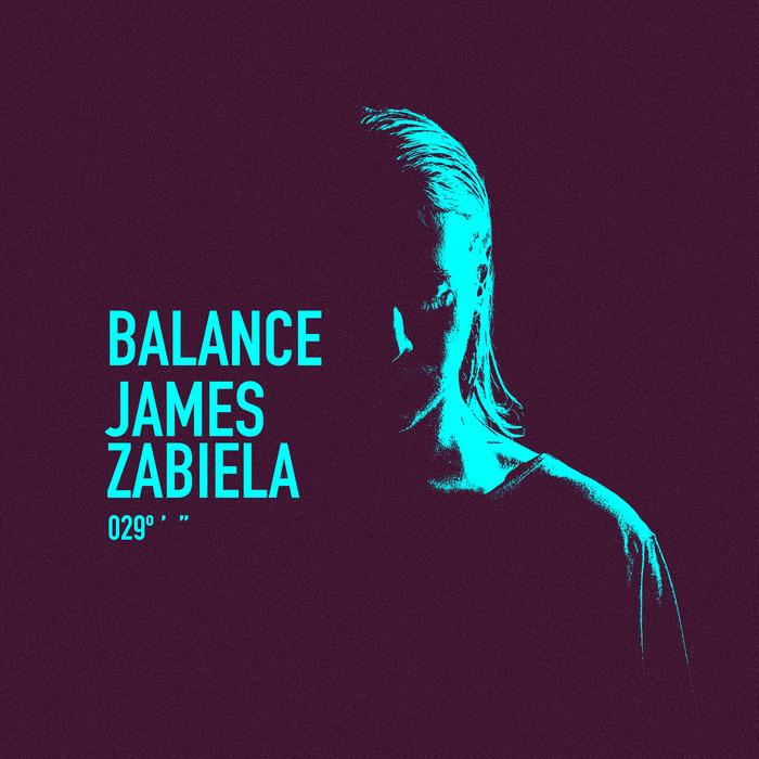 JAMES ZABIELA/VARIOUS - Balance 029 (unmixed tracks)
