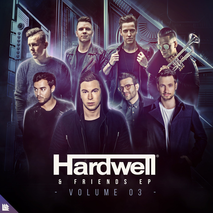 HARDWELL - Hardwell & Friends Vol 3 (Extended Mixes)