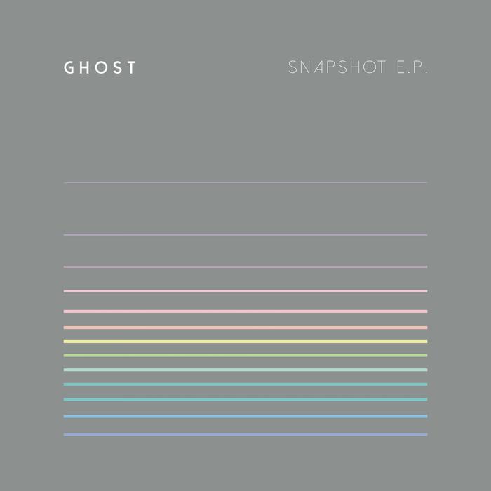 GHOST - Snapshot EP